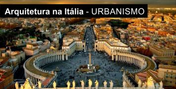 Foto para o pacote Arquitetura na Itália -  Tema URBANISMO