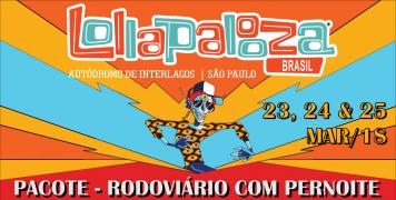 Foto para o pacote LOLLAPALOOZA BRASIL - 2018 - RODOVIÁRIO COM PERNOITE