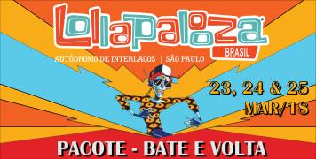 Foto para o pacote LOLLAPALOOZA BRASIL - 2018 - BATE E VOLTA