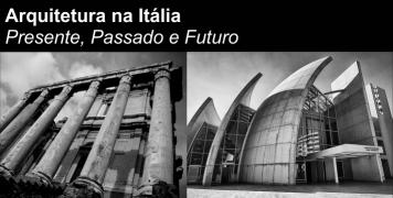 Foto para o pacote Arquitetura na Itália -  Tema PASSADO, PRESENTE e FUTURO